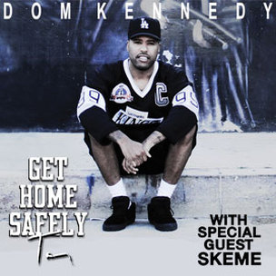 "Dom Kennedy ""Get Home Safely Tour"" Ticket Giveaway"