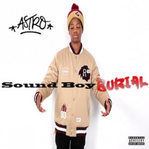 Astro - Sound Boy Burial