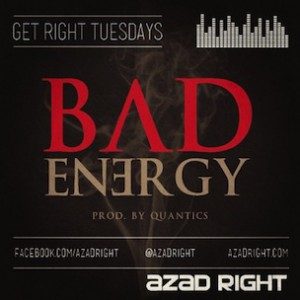 "Azad Right - ""Bad Energy"" And Q&A with HipHopDX"