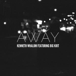 Kenneth Whalum f. Big K.R.I.T. - Away