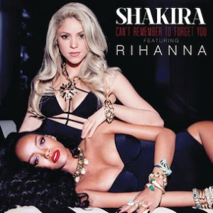 Shakira f. Rihanna - Cant Remember To Forget You
