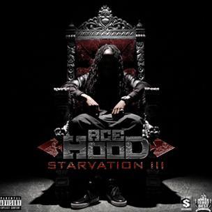 Ace Hood - Starvation 3 (Mixtape)