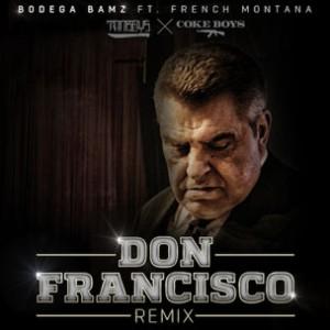Bodega Bamz f. French Montana - Don Francisco (Remix)