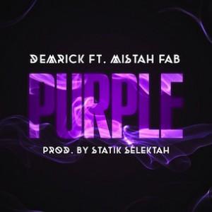 Demrick f. Mistah Fab - Purple [Prod. Statik Selektah]