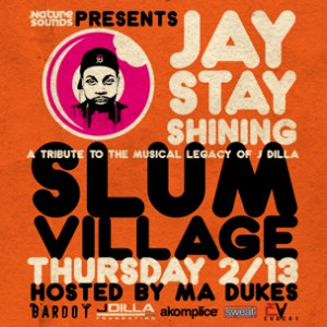 "Ma Dukes + Slum Village Present ""Jay Stay Shining"" In Miami"