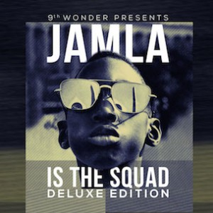 """9th Wonder Presents """"Jamla Is The Squad"""" Release Date, Cover Art & Compilation Tracklist"""
