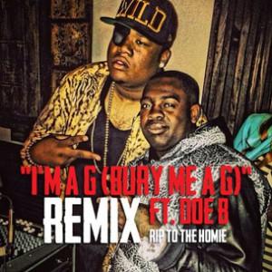 Kidd Kidd f. Doe B - I'm A G (Bury Me A G) (Remix)