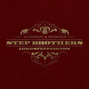 Step Brothers (Evidence & Alchemist) - Lord Steppington