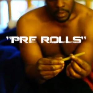 """Java Starr - """"Pre Rolls"""""""