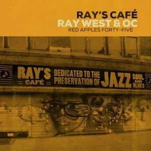 Ray West & OC - Ray's Cafe
