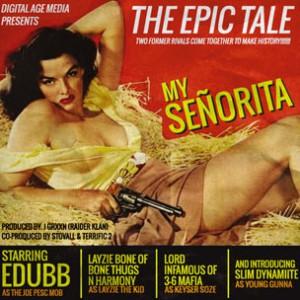 EDUBB f. Lord Infamous, Layzie Bone & Slim Dynamite - My Seorita
