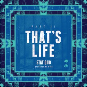 Stat Quo - That's Life Part II