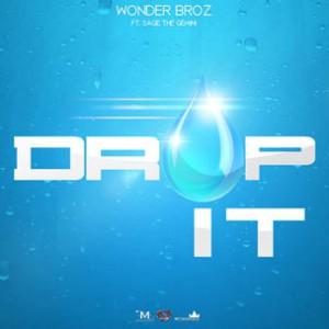 Wonder Broz f. Sage the Gemini - Drop It