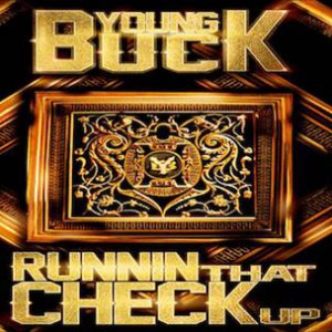 Young Buck - Check Up