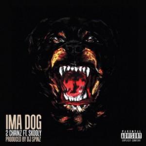 2 Chainz f. Skooly - Ima Dog