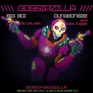 Big Boi f. Big K.R.I.T., UGK & Blue Oyster Cult - GossipZilla