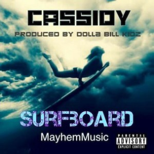 Cassidy - Surfboard (Drunk In Love G-Mix)