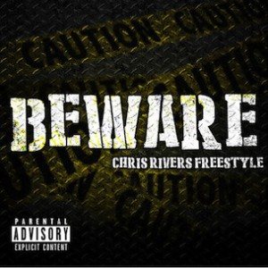 Chris Rivers - Beware