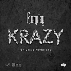 Gunplay f. Young Dro - Krazy