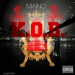 "Maino ""K.O.B."" Release Date, Cover Art, Tracklist, Download & Mixtape Stream"