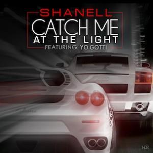 Shanell f. Yo Gotti - Catch Me At The Light (Remix)