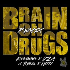 Kris Kasanova f. Smoke DZA, Nitty Scott, MC & Ken Rebel - Brain On Drugs (Remix)