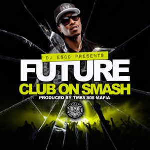 Future - Club on Smash
