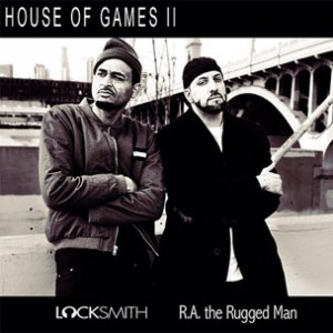 Locksmith - House Of Games 2 f. R.A. The Rugged Man