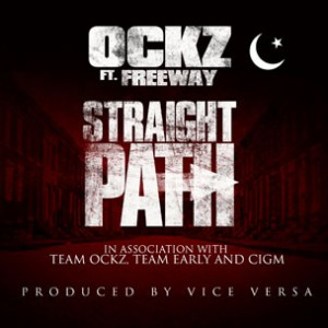 Ockz f. Freeway - Straight Path