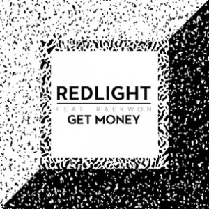 Redlight f. Raekwon - Get Money