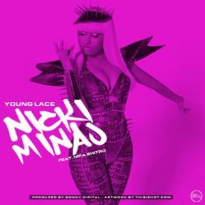 Young Lace f. MPA Shitro - Nicki Minaj