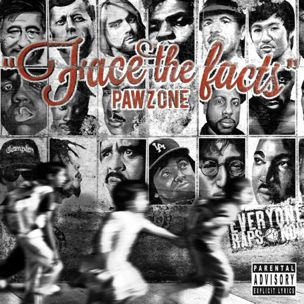 Pawz One's 'Face The Facts' CD Giveaway