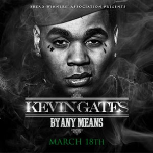 Kevin Gates f. 2 Chainz - Bet I'm On It
