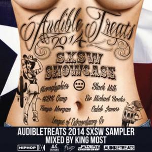 Hopsin, Black Milk, Iamsu!, 2 Chainz, Dizzy Wright & More - Audible Treats 2014 SXSW Sampler (Mixed By King Most)