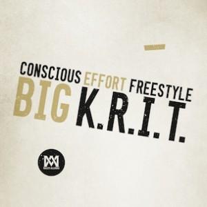 Big K.R.I.T. - Conscious Effort (Freestyle)