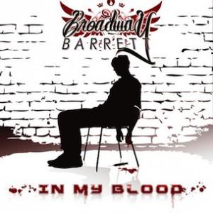 Broadway Barrett - In My Blood