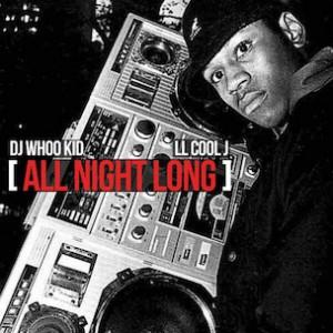 LL Cool J f. Dj Whoo Kid - All Night Long