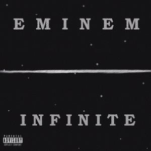 """Eminem - """"Infinite"""" (Full Album With Lyrics)"""