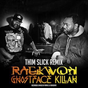 Raekwon & Ghostface Killah - Thim Slick (Remix)