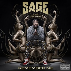 Sage The Gemini f. August Alsina - Down On Your Luck