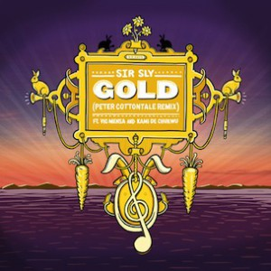 Sir Sly f. Vic Mensa & Kami De Chukwu - Gold (Peter CottonTale Remix)