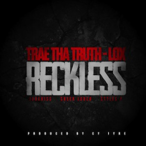 Trae The Truth f. The LOX - Reckless