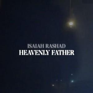 "Isaiah Rashad - ""Heavenly Father"""