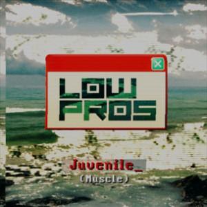 Low Pros (A-Trak & Lex Luger) f. Juvenile - Muscle