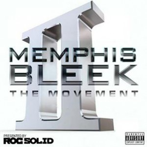 Memphis Bleek - The Movement 2 (Mixtape)