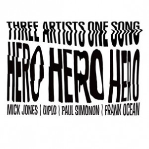 Frank Ocean, The Clash & Diplo - Hero