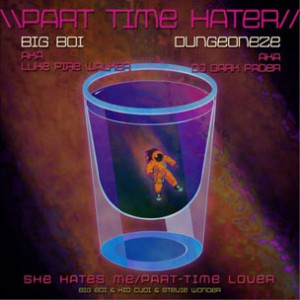 Big Boi f. Kid Cudi & Stevie Wonder - Part Time Hater