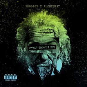 Prodigy & Alchemist - P=MC2 (Bonus EP)