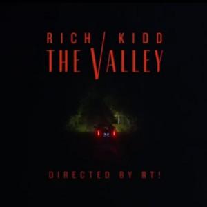 "Rich Kidd - ""The Valley"""