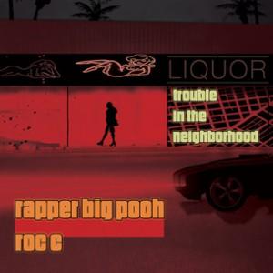 Rapper Big Pooh f. Roc C - The Crew